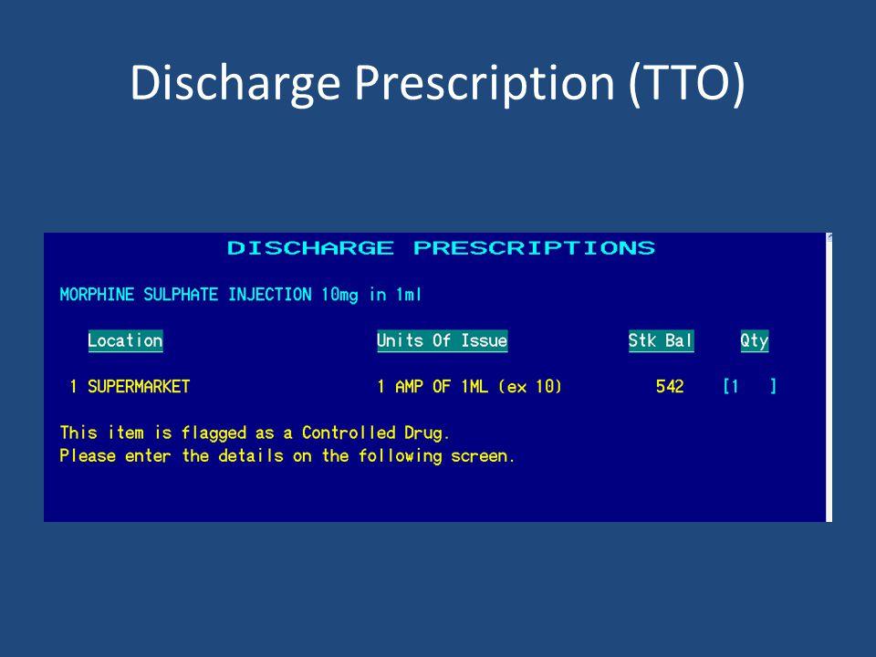 Discharge Prescription (TTO)
