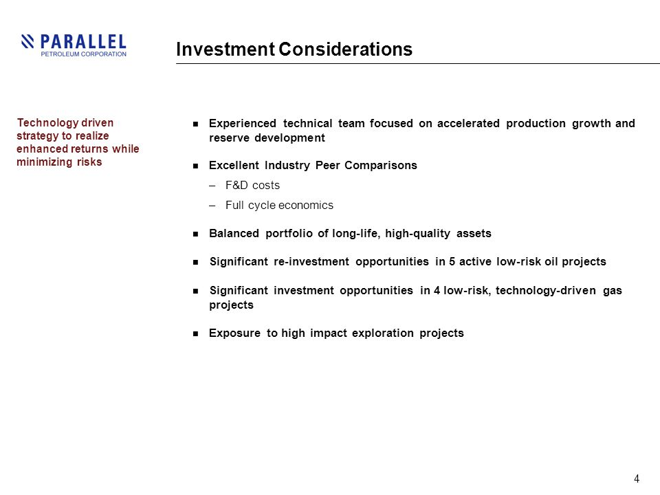4 Investment Considerations Experienced technical team focused on accelerated production growth and reserve development Excellent Industry Peer Comparisons –F&D costs –Full cycle economics Balanced portfolio of long-life, high-quality assets Significant re-investment opportunities in 5 active low-risk oil projects Significant investment opportunities in 4 low-risk, technology-driven gas projects Exposure to high impact exploration projects Technology driven strategy to realize enhanced returns while minimizing risks