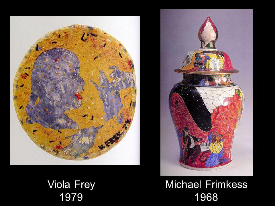 Viola Frey 1979 Michael Frimkess 1968