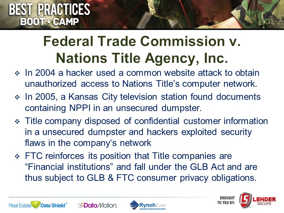  In 2004 a hacker used a common website attack to obtain unauthorized access to Nations Title's computer network.  In 2005, a Kansas City television