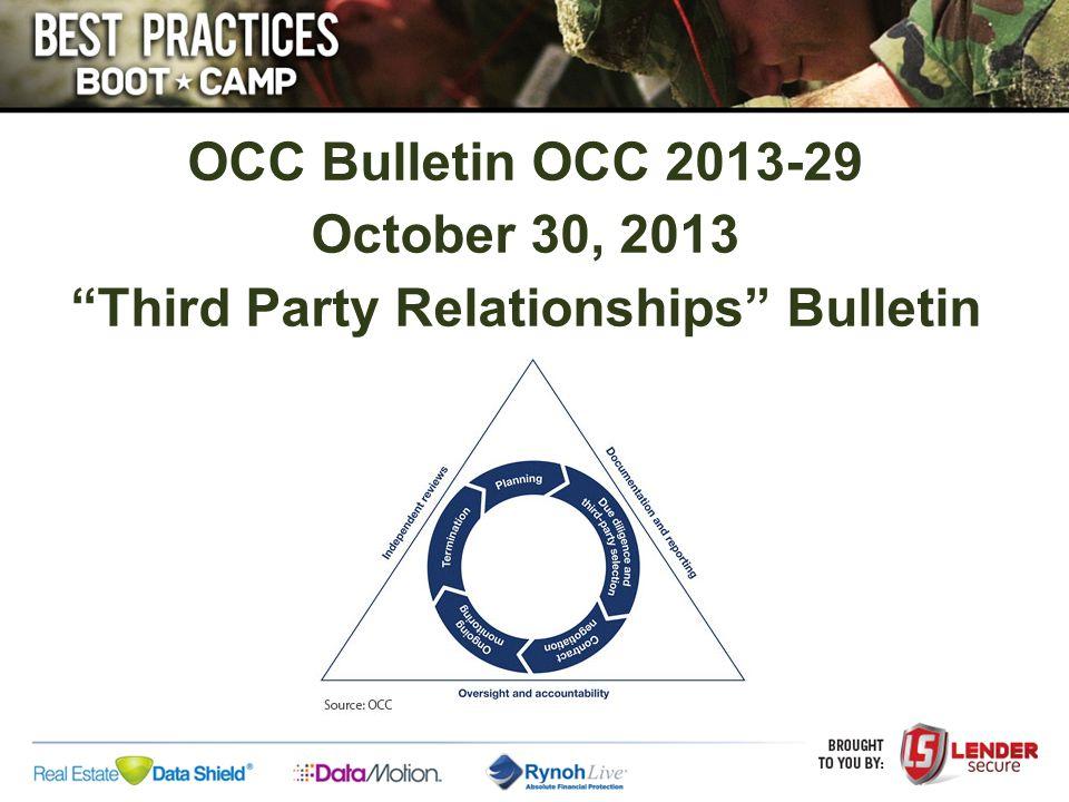 OCC Bulletin OCC 2013-29 October 30, 2013 Third Party Relationships Bulletin