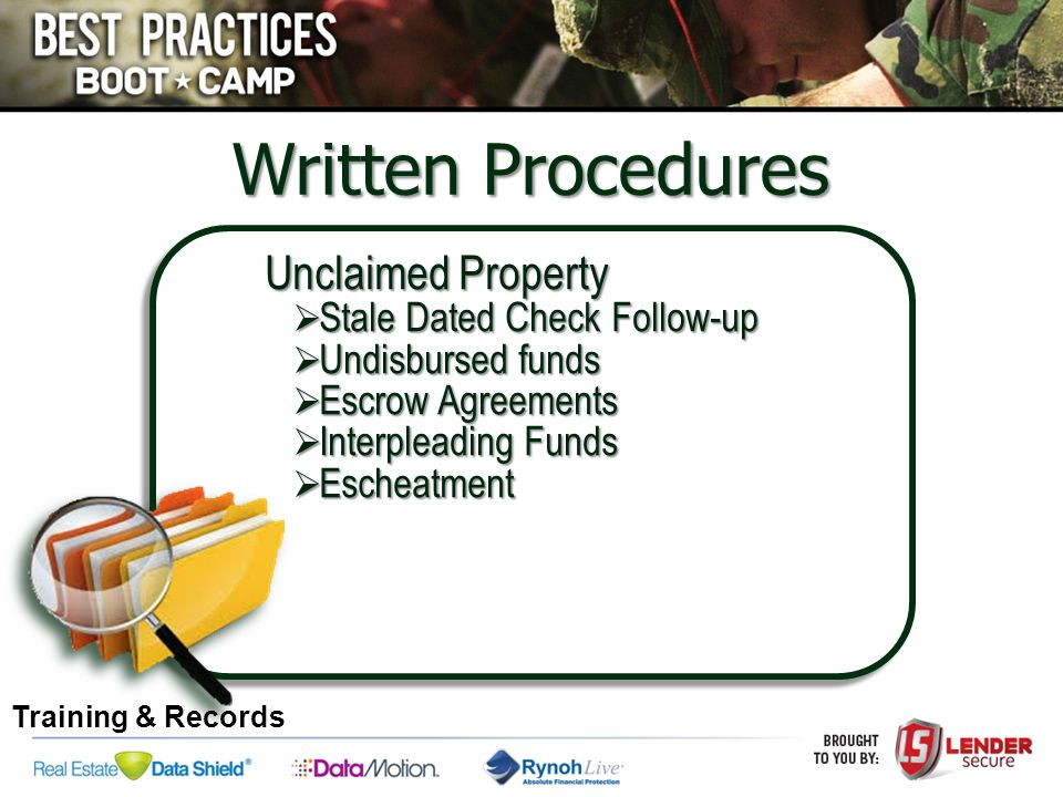 Unclaimed Property  Stale Dated Check Follow-up  Undisbursed funds  Escrow Agreements  Interpleading Funds  Escheatment Written Procedures Traini