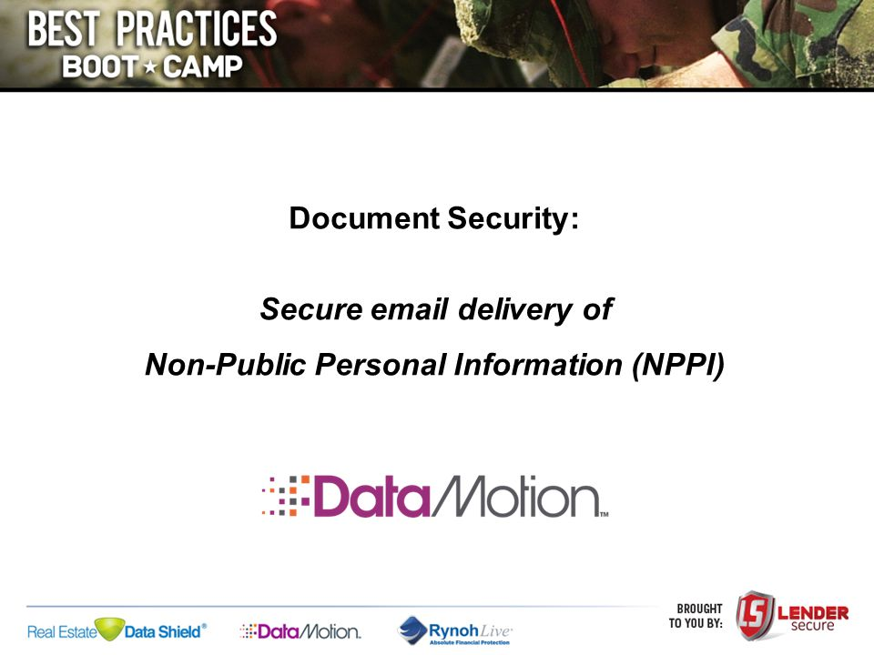 Document Security: Secure email delivery of Non-Public Personal Information (NPPI)