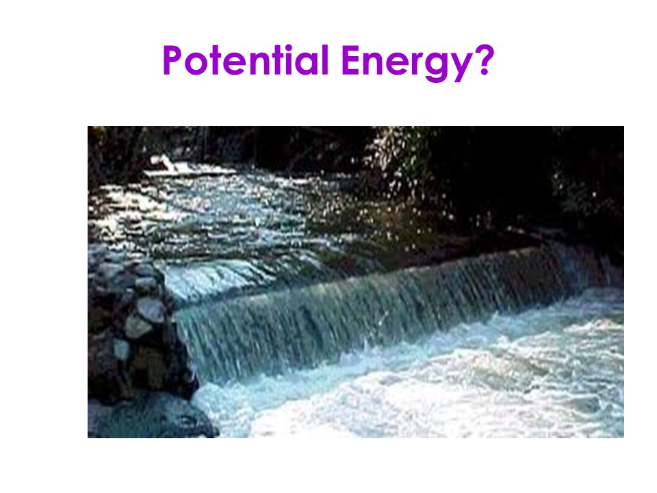 Potential Energy?