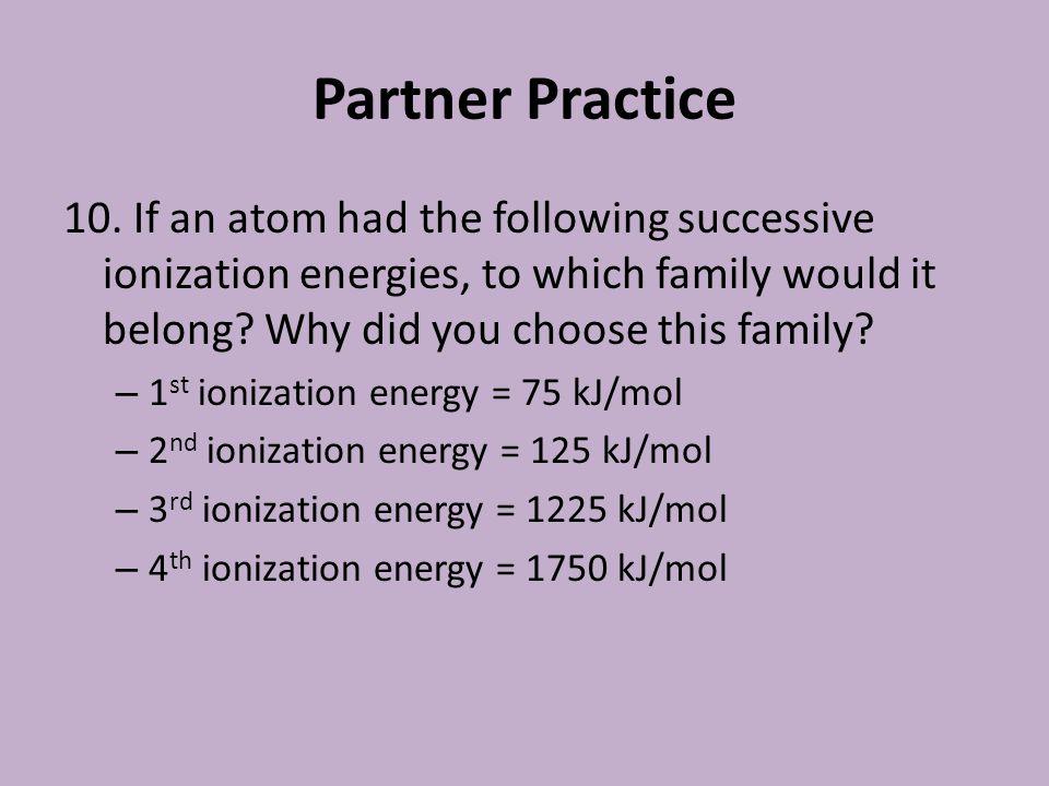 Partner Practice 10.