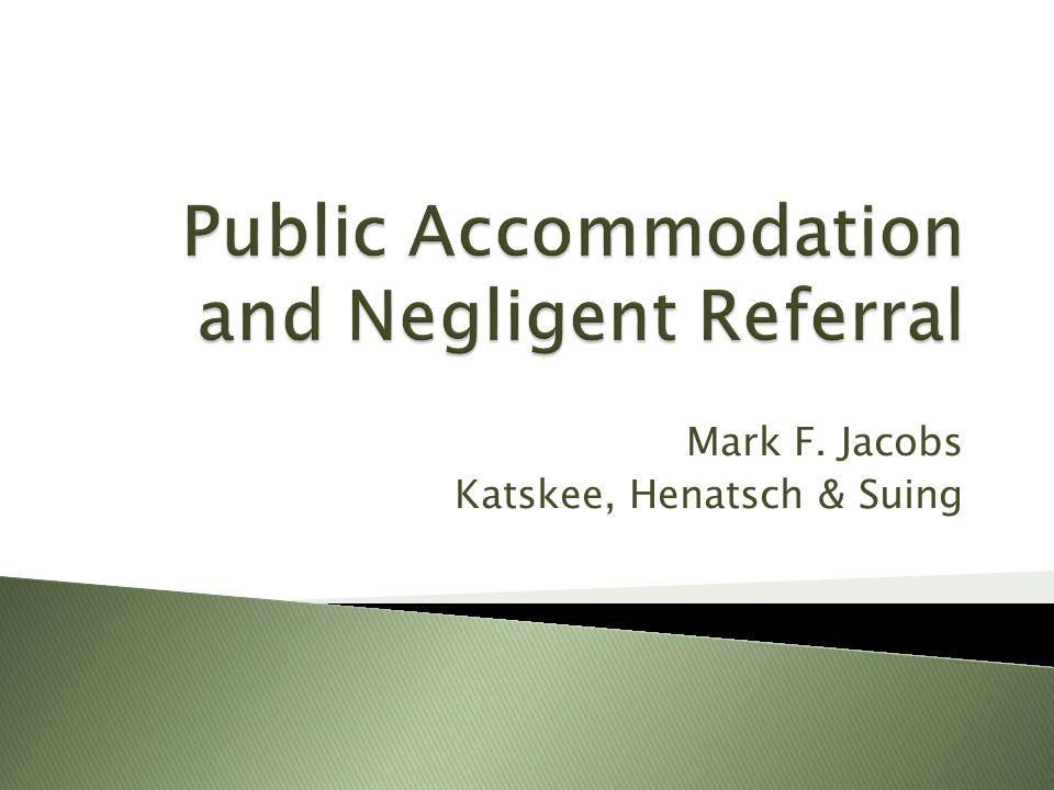 Mark F. Jacobs Katskee, Henatsch & Suing