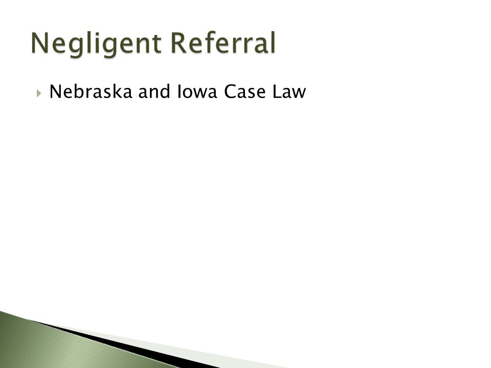  Nebraska and Iowa Case Law