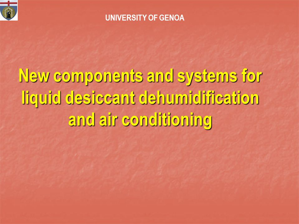 Development of a three fluids contactor Combined Membrane Contactor from a commercial evaporator UNIVERSITY of GENOA (Collaboration DIPTEM – DSA – DCCI)