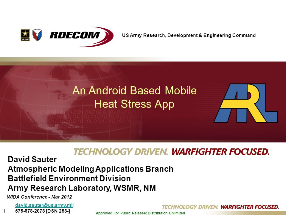 1 Approved For Public Release; Distribution Unlimited An Android Based Mobile Heat Stress App David Sauter Atmospheric Modeling Applications Branch Ba
