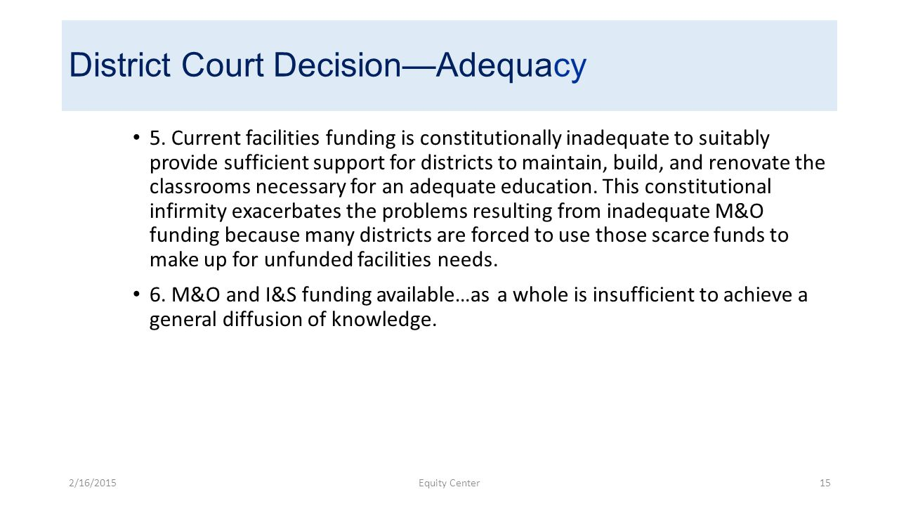 District Court Decision—Adequacy 5.
