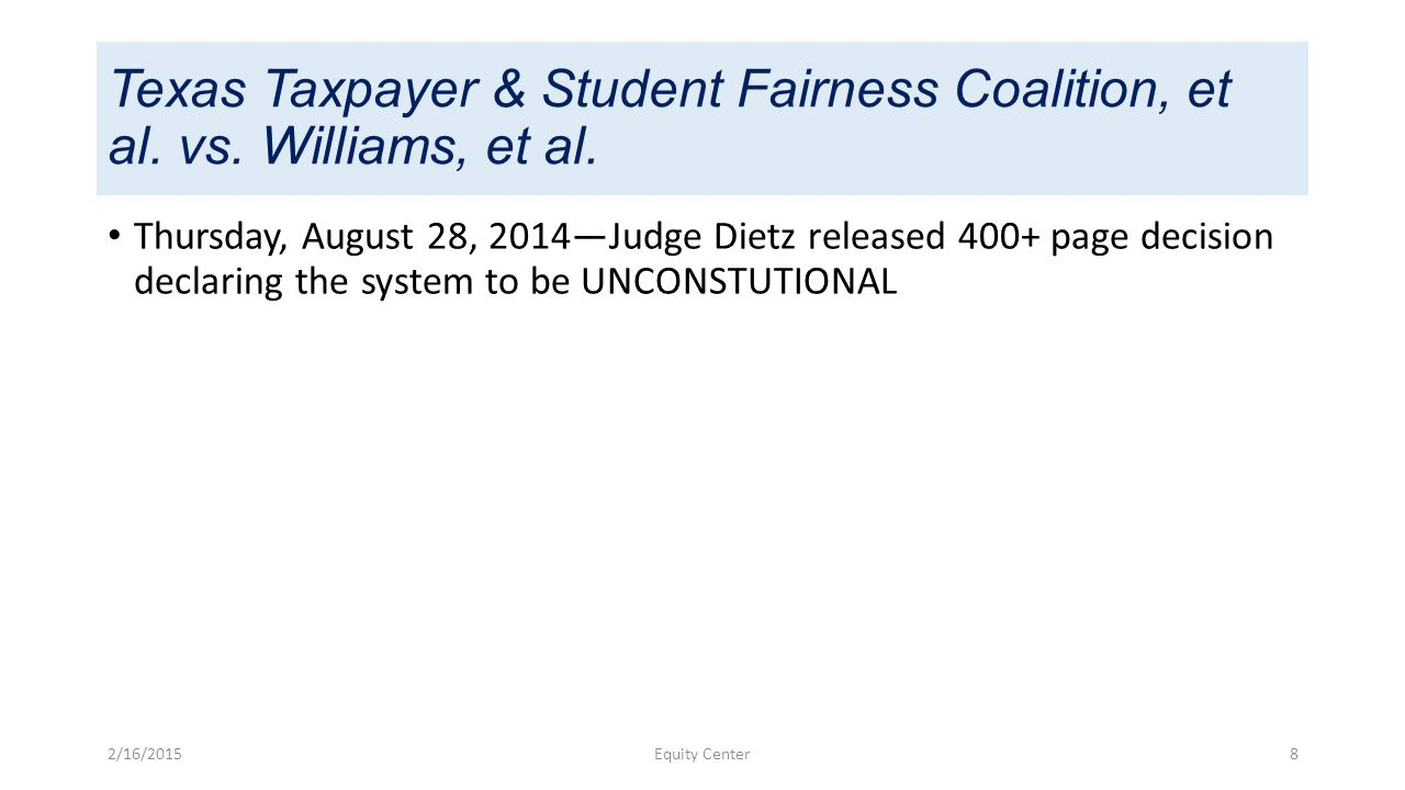 Texas Taxpayer & Student Fairness Coalition, et al.