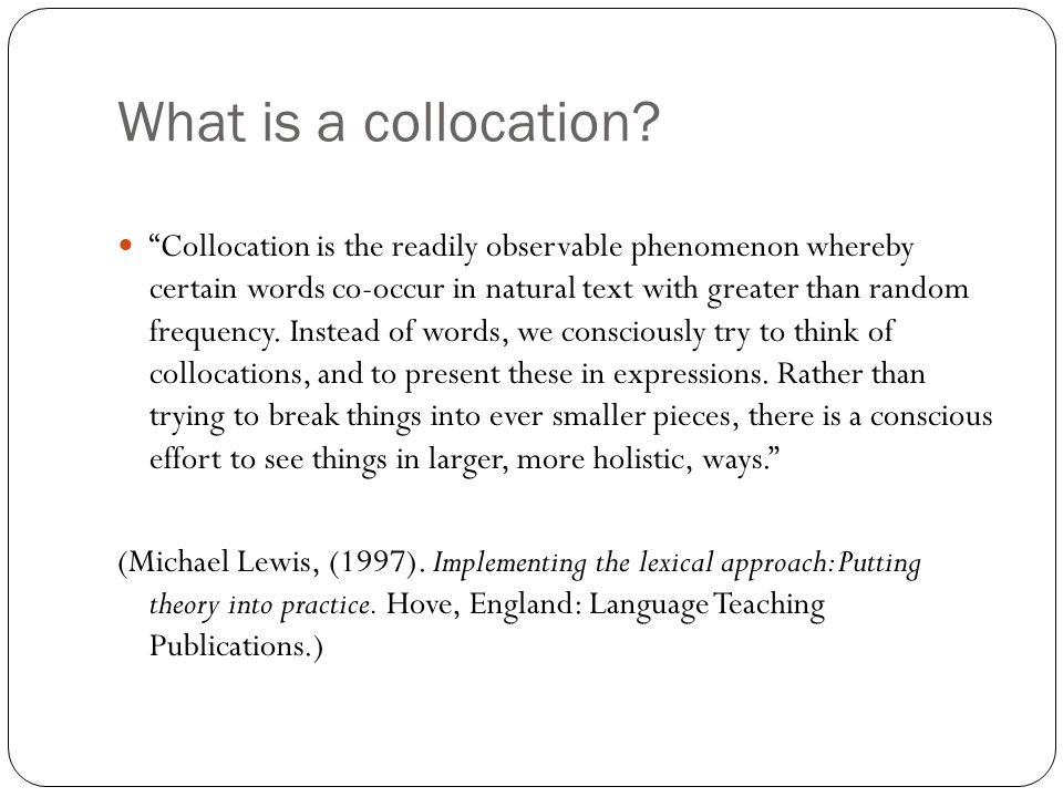 Density of collocations 2 Collocation is the readily observable phenomenon whereby certain words co-occur in natural text with greater than random frequency.