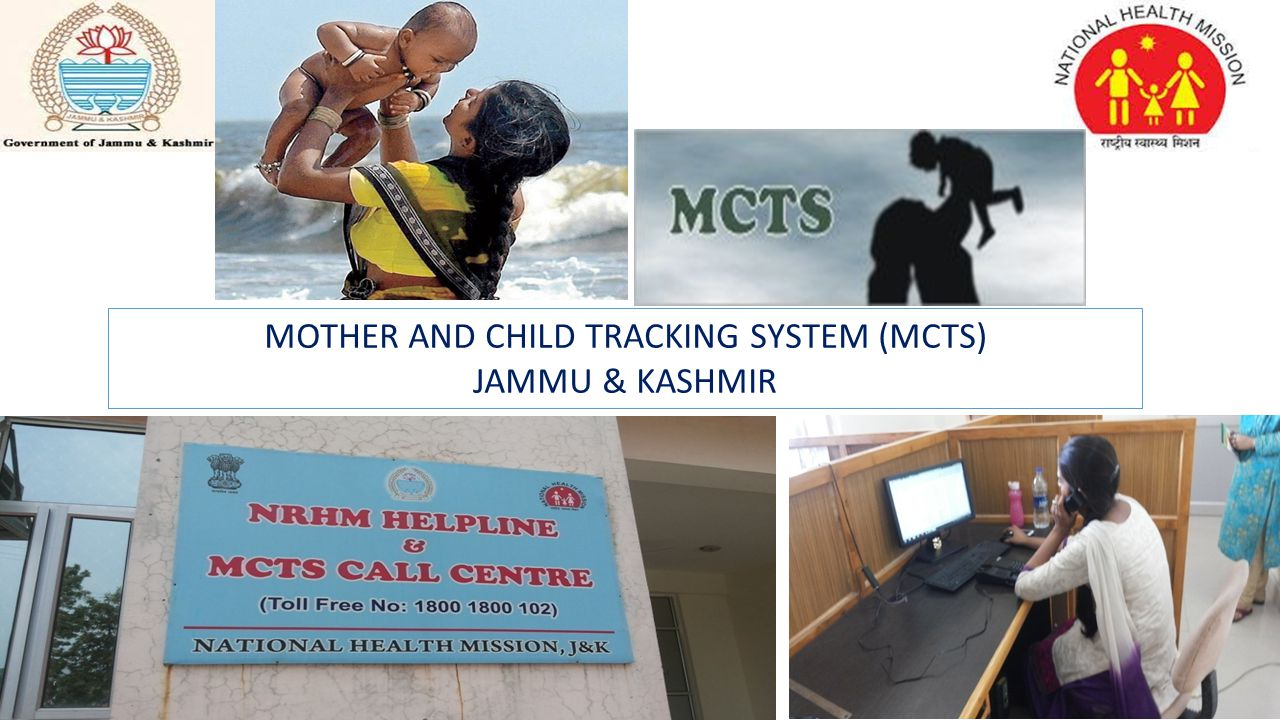 MOTHER AND CHILD TRACKING SYSTEM (MCTS) JAMMU & KASHMIR