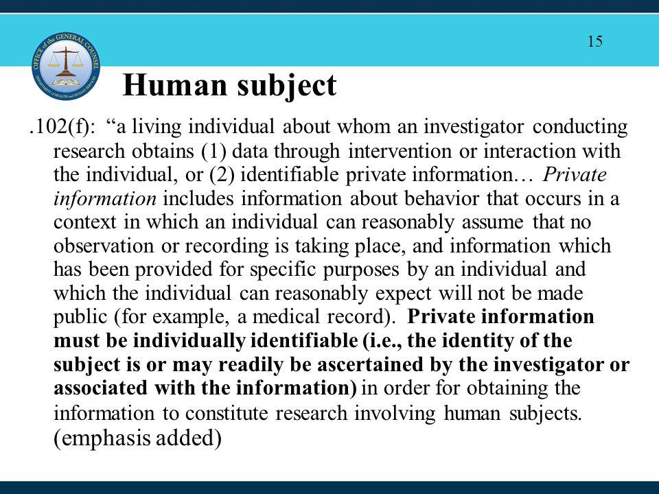 15 Human subject.