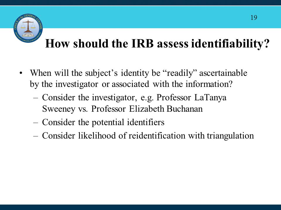 19 How should the IRB assess identifiability.
