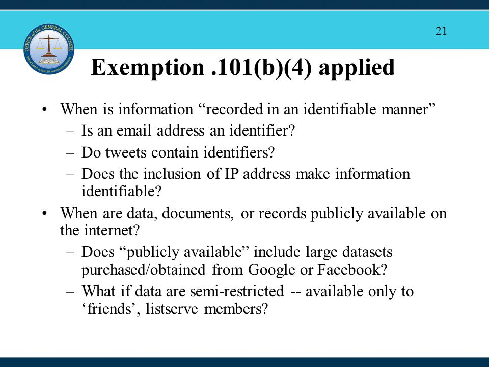 21 Exemption.101(b)(4) applied When is information recorded in an identifiable manner –Is an email address an identifier.
