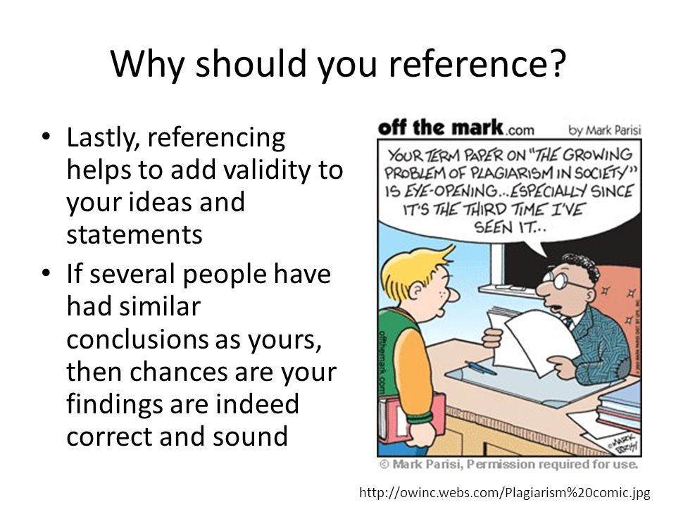 Why should you reference.