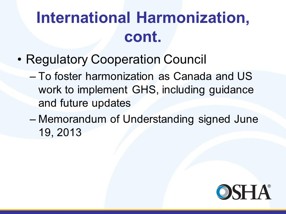 International Harmonization, cont.