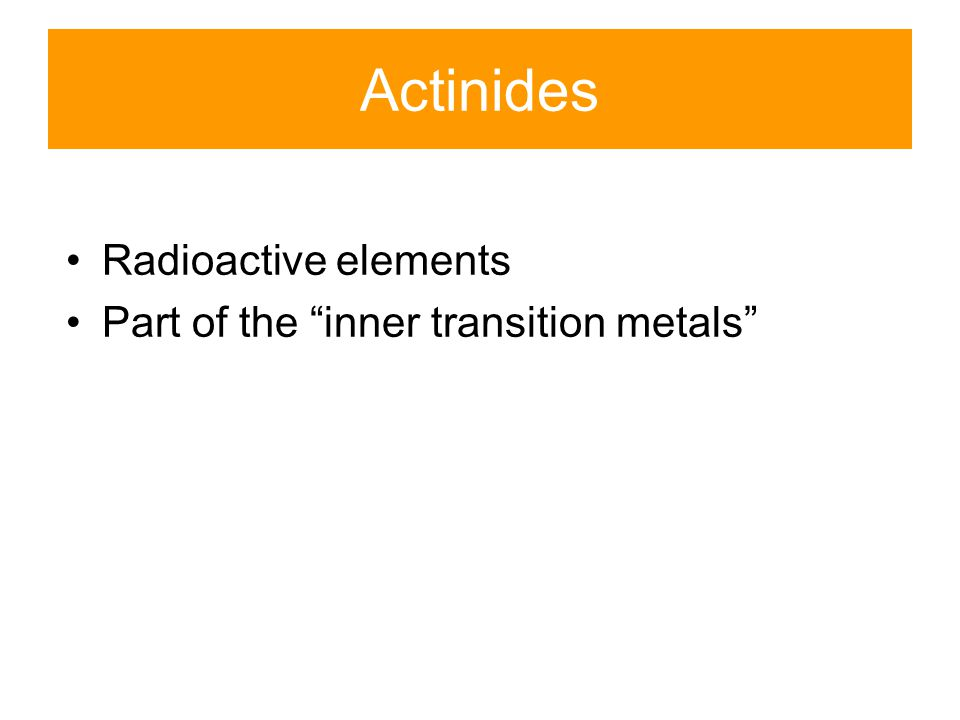 """Lanthanides Part of the """"inner transition metals"""" Soft silvery metals Tarnish readily in air React slowly with water Difficult to separate because all"""