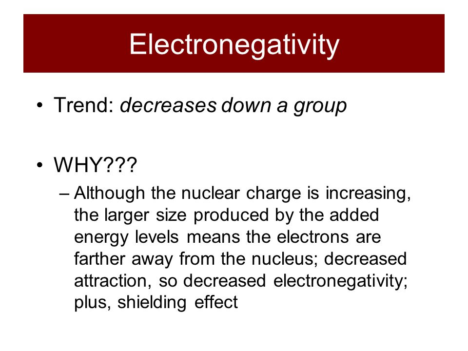 Electronegativity Definition: a relative measure of the attraction that an atom has for a shared pair of electrons when it is covalently bonded to ano