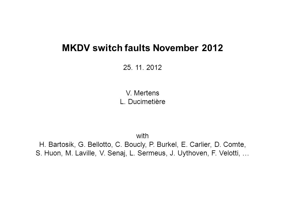 MKDV switch faults November 2012 25. 11. 2012 V.