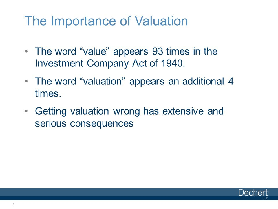 with respect to securities for which market quotations are readily available, the market value of such securities with respect to other securities and assets, fair value as determined in good faith by the board of directors Section 2(a)(41) of the 1940 Act defines value to mean … 3