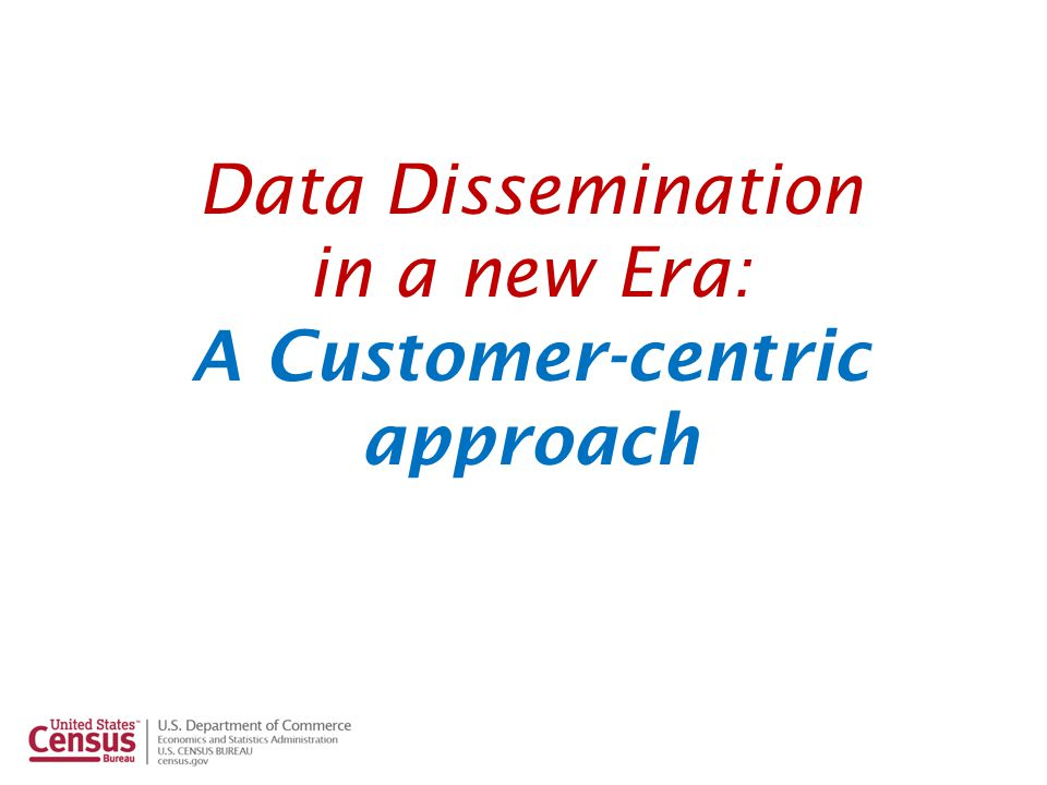 Data Dissemination in a new Era: A Customer-centric approach