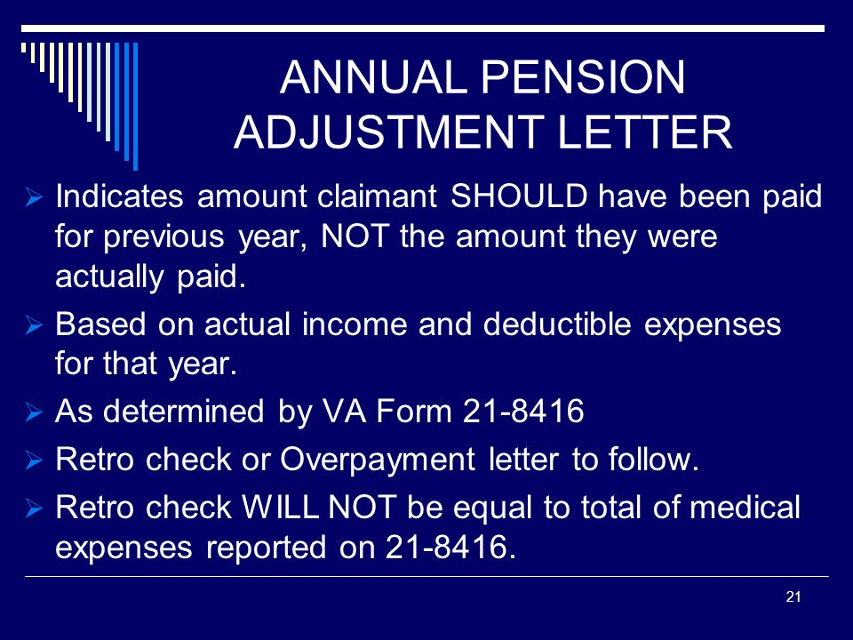 ANNUAL PENSION ADJUSTMENT LETTER  Indicates amount claimant SHOULD have been paid for previous year, NOT the amount they were actually paid.