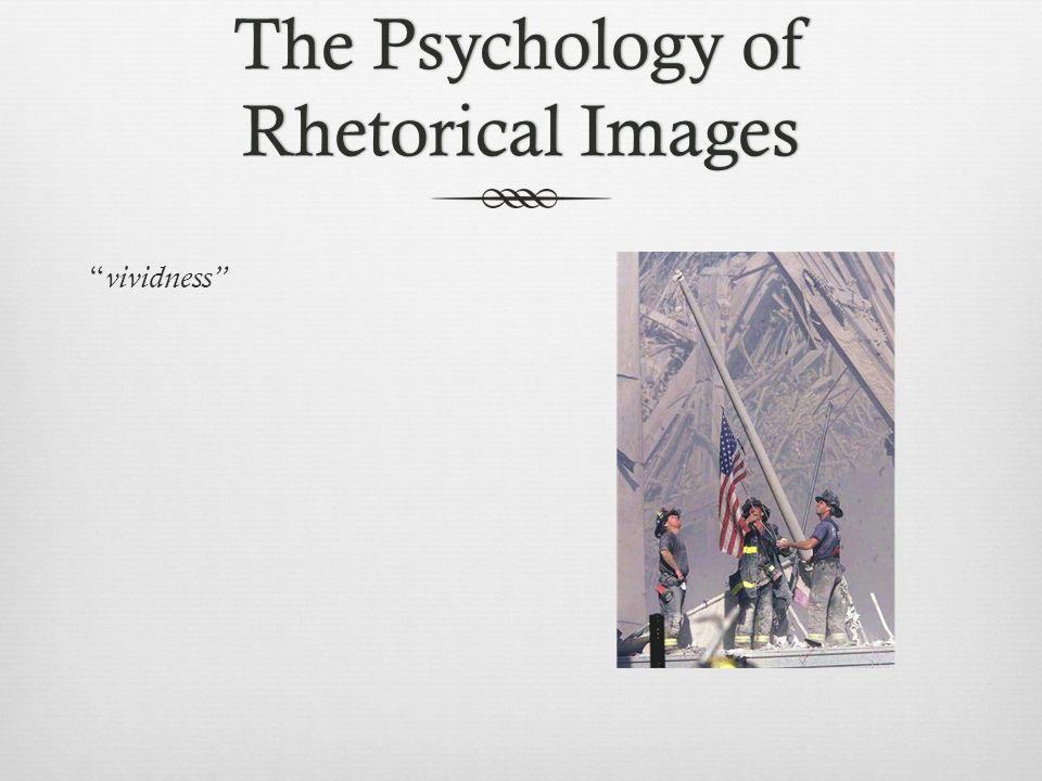 "The Psychology of Rhetorical Images "" vividness"""