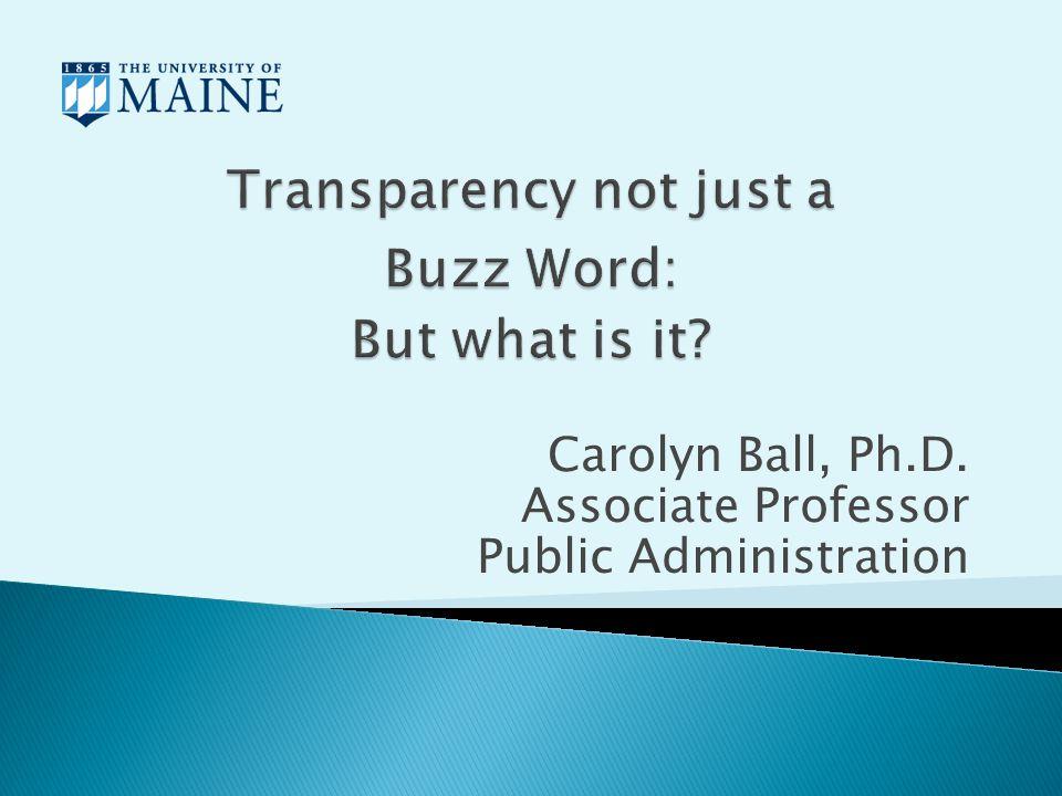 Carolyn Ball, Ph.D. Associate Professor Public Administration