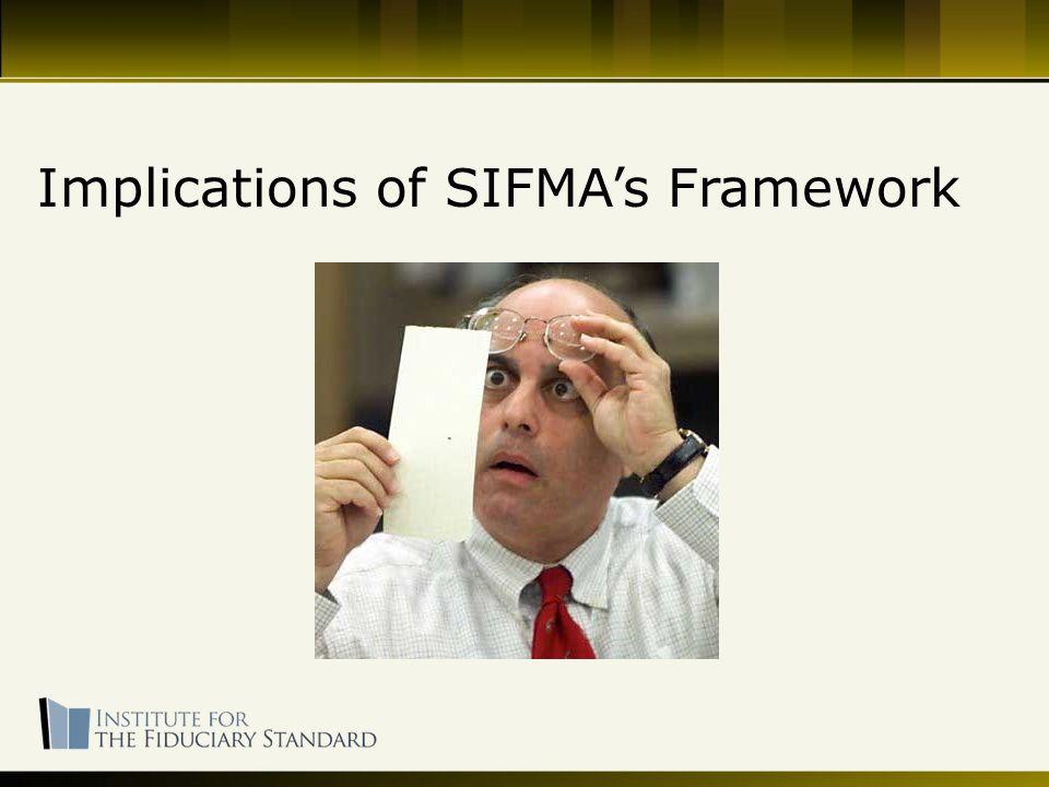 Implications of SIFMA's Framework