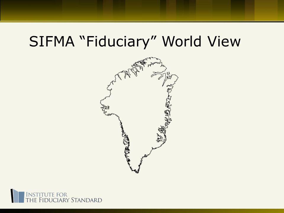 SIFMA Fiduciary World View