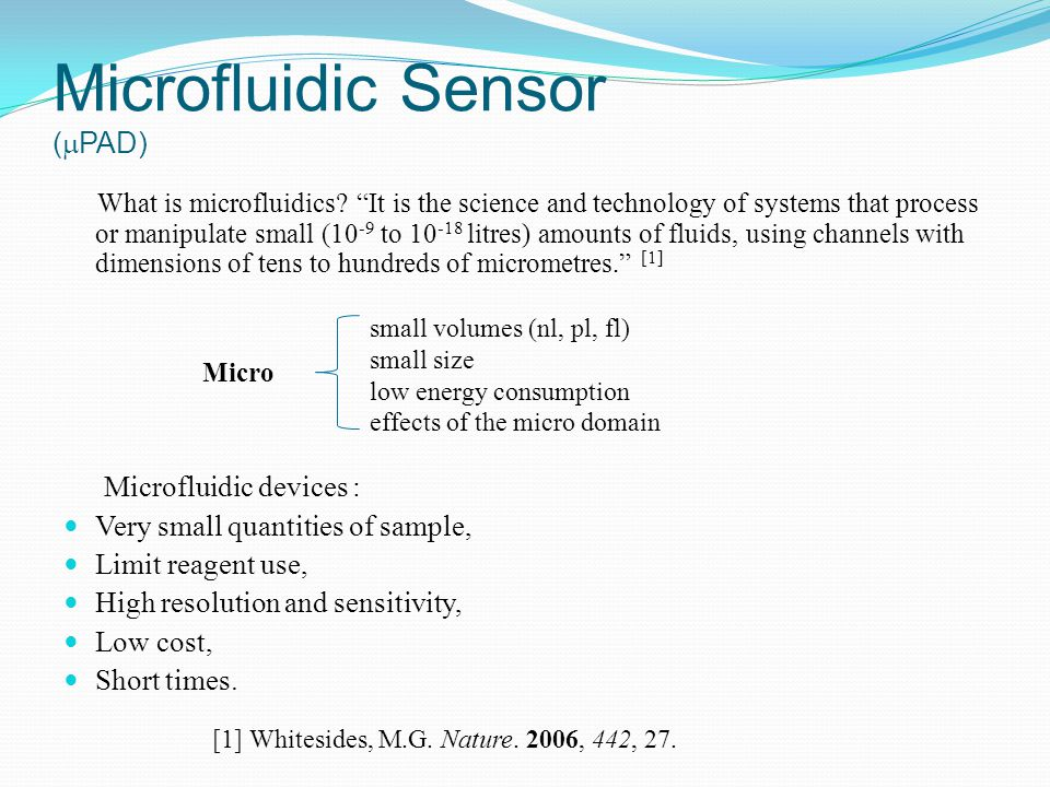 Microfluidic Sensor (  PAD) What is microfluidics.