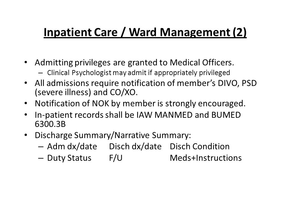Inpatient Care / Ward Management (2) Admitting privileges are granted to Medical Officers.