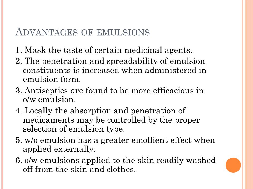 T HE PROPERTIES OF IDEAL EMULSIFYING AGENT 1.
