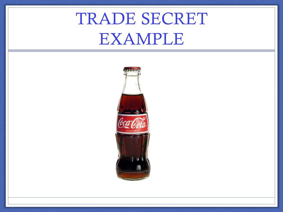 TRADE SECRET EXAMPLE