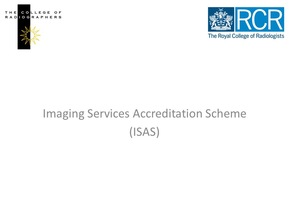 Imaging Services Accreditation Scheme (ISAS)
