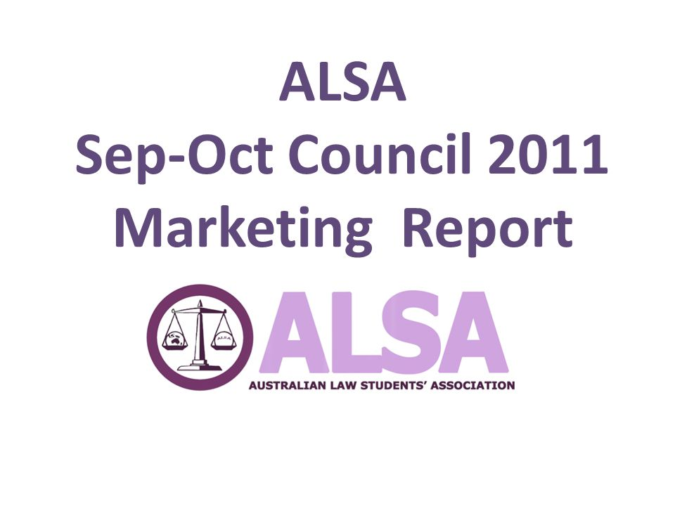 ALSA Sep-Oct Council 2011 Marketing Report