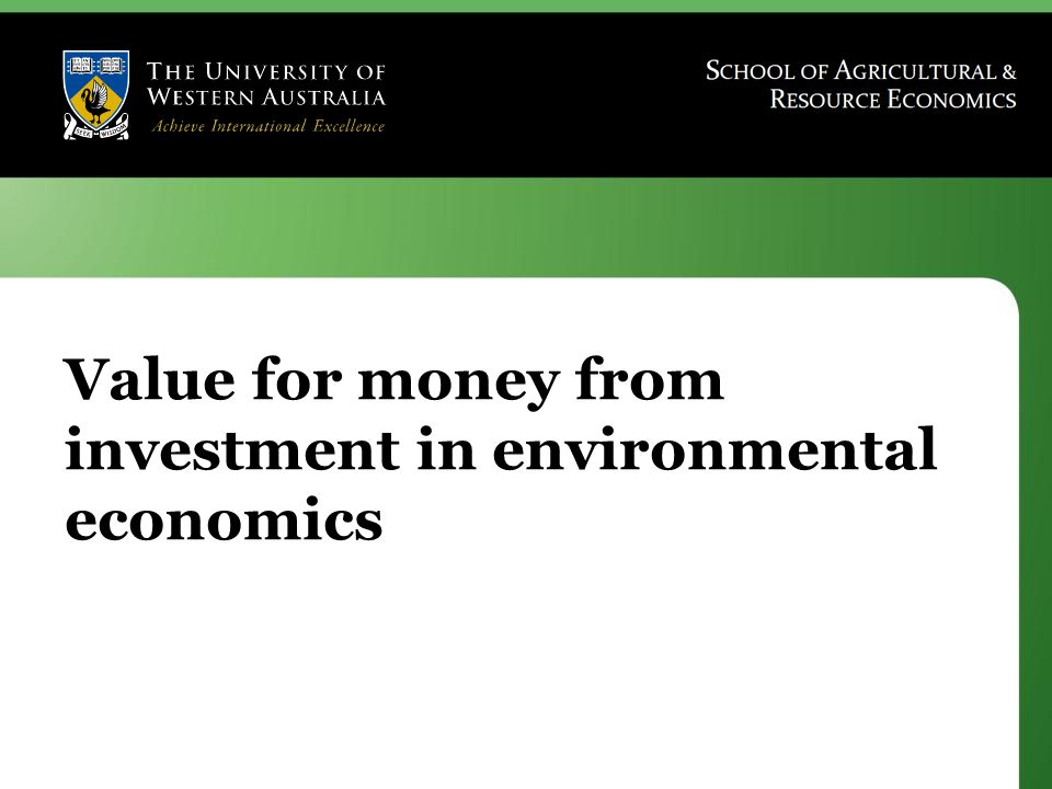 Value for money from investment in environmental economics