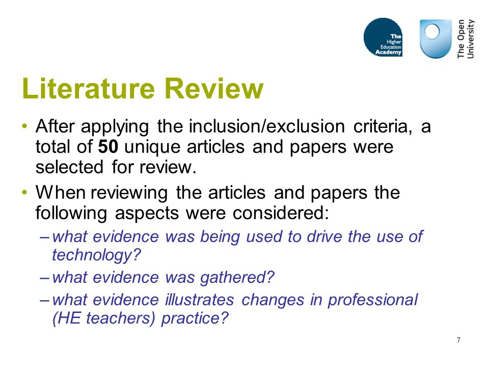 7 Literature Review After applying the inclusion/exclusion criteria, a total of 50 unique articles and papers were selected for review.