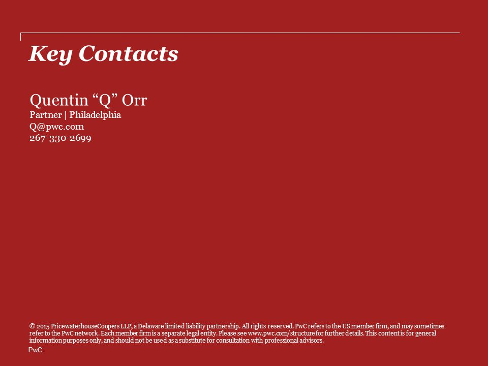 PwC Key Contacts © 2015 PricewaterhouseCoopers LLP, a Delaware limited liability partnership.