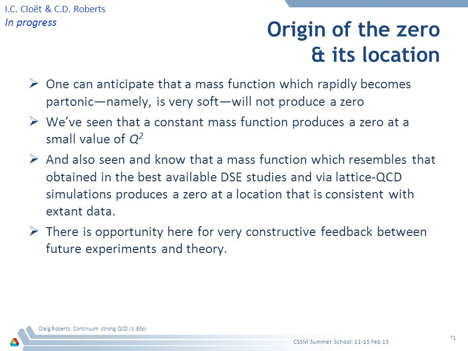 Origin of the zero & its location  One can anticipate that a mass function which rapidly becomes partonic—namely, is very soft—will not produce a zer