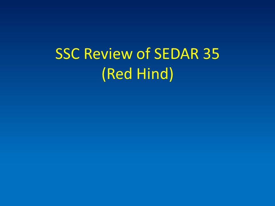 SSC Review of SEDAR 35 (Red Hind)