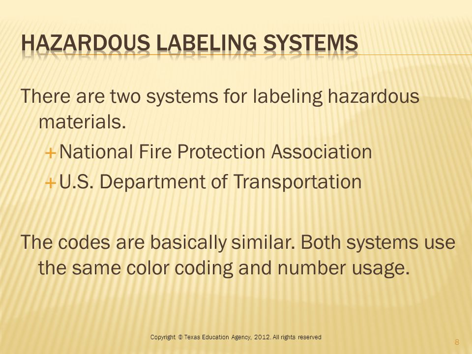There are two systems for labeling hazardous materials.  National Fire Protection Association  U.S. Department of Transportation The codes are basic