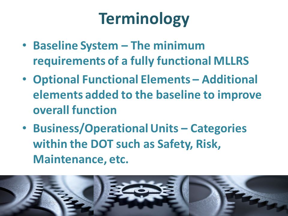 Other Identified Benefits Facilitates the Breakdown of Departmental Silos Able to Take Advantage of External Resources Increased Opportunity to Integrate MLLRS into the Field Operations