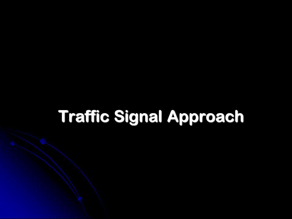 Traffic Signal Approach