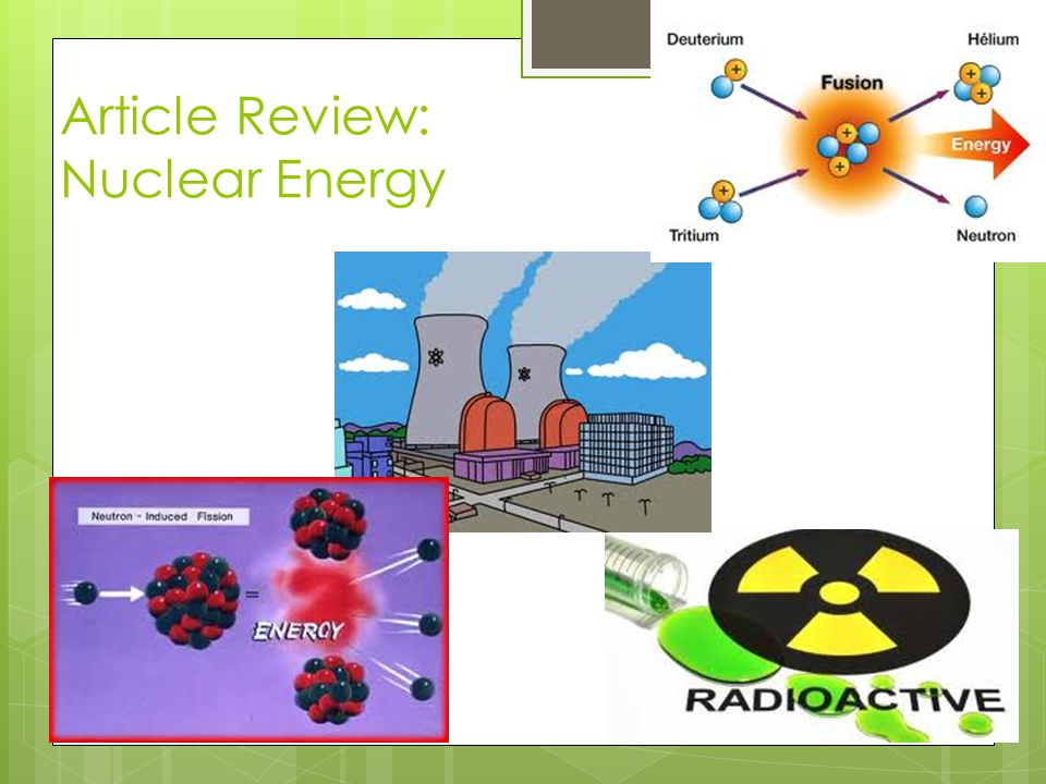 Article Review: Nuclear Energy
