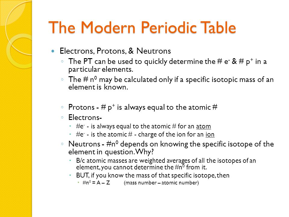 The Modern Periodic Table Isotopes – atoms with the same # p + BUT different # n 0.