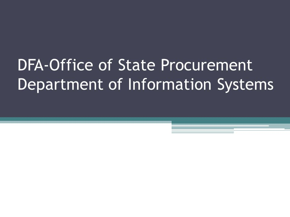 DFA-Office of State Procurement Department of Information Systems