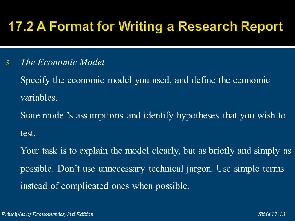 3. The Economic Model Specify the economic model you used, and define the economic variables.